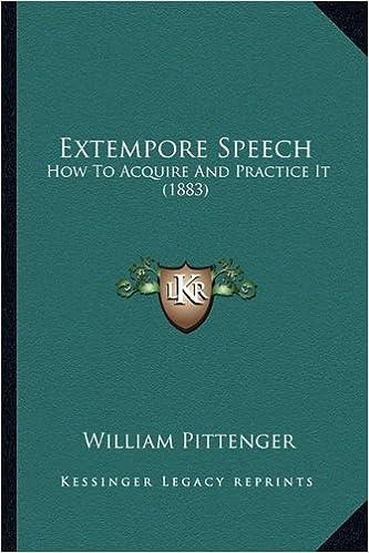 Ebook foorumi lataa deutsch Extempore Speech: How To Acquire And Practice It (1883) Suomeksi PDF ePub