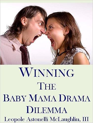 E-kirjat mobiiliin lataamiseen ilmaiseksi Winning The Baby Mama Drama Dilemma B0061VYRB0 PDF DJVU FB2