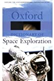 A Dictionary of Space Exploration, , 0192806319