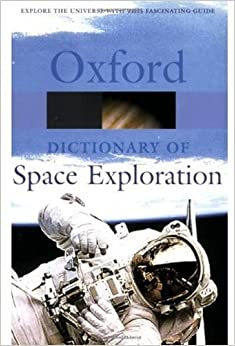 Book A Dictionary of Space Exploration (Oxford Reference)