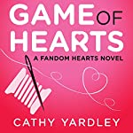 Game of Hearts: Fandom Hearts | Cathy Yardley