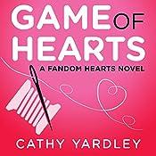 Game of Hearts: Fandom Hearts | Cathy Yardley