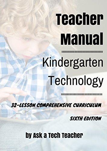 - Kindergarten Technology: 32-lesson Comprehensive Curriculum