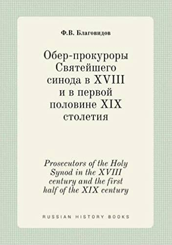 Book Prosecutors of the Holy Synod in the XVIII century and the first half of the XIX century (Russian Edition)