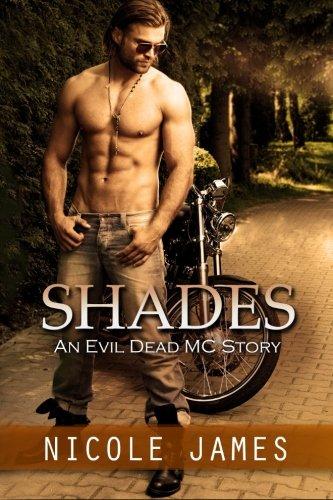 Shades: An Evil Dead MC Story (The Evil Dead MC Series) (Volume 3) PDF