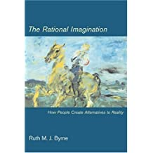 The Rational Imagination: How People Create Alternatives to Reality (MIT Press)