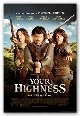 Your Highness Movie Poster Danny Mcbride Natalie Portman James