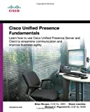 img - for Cisco Unified Presence Fundamentals (Cisco Press Fundamentals Series) book / textbook / text book