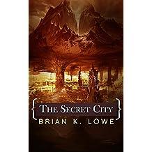 The Secret City: The Stolen Future book two (The Stolen Future Trilogy 2)