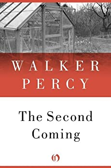 The Second Coming by [Percy, Walker]