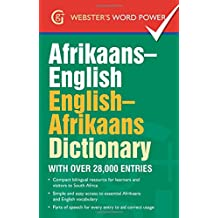 Afrikaans-English, English-Afrikaans Dictionary: With Over 28,000 Entries