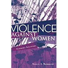 Violence Against Women: Vulnerable Populations (Sociology Re-Wired)