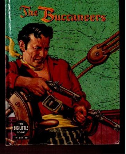 The buccaneers (Big little book tv series) (Sankey Tv)