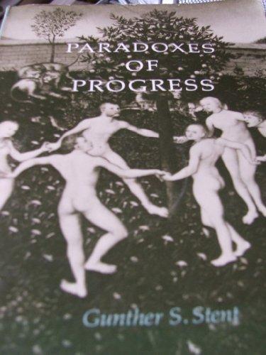 Paradoxes of Progress