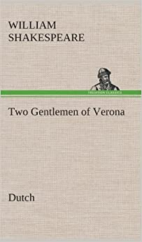 Two Gentlemen of Verona. Dutch