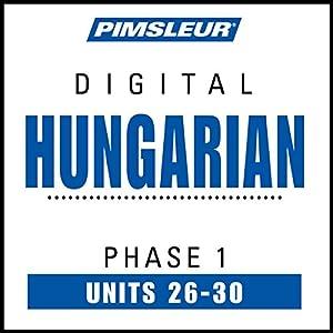 Hungarian Phase 1, Unit 26-30 Audiobook