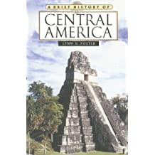 A Brief History of Central America
