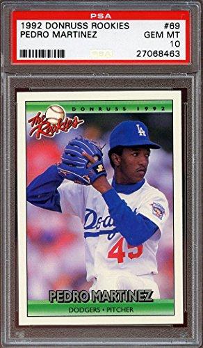 1992 donruss rookies #69 PEDRO MARTINEZ los angeles dodgers rookie card PSA 10 Graded Card