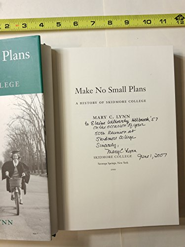 Make No Small Plans - A History of Skidmore College