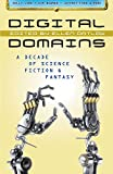 Image of Digital Domains: A Decade of Science Fiction & Fantasy