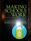 Making Schools Work, Marcus A. Foster, 0664249353
