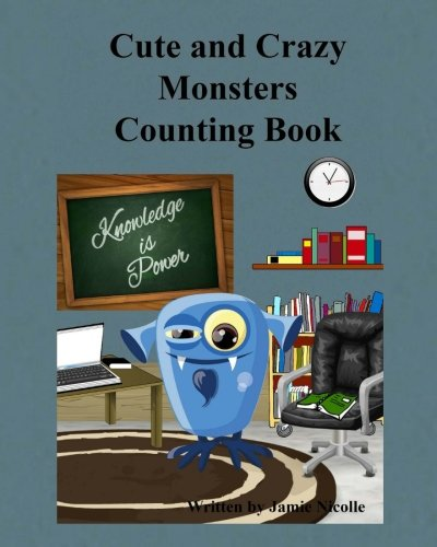 Read Online Cute and Crazy Monsters Counting Book PDF