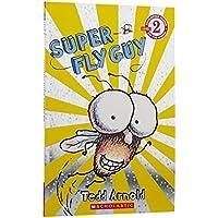 Scholastic Reader Level 2: Super Fly Guy