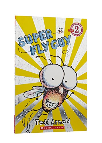 Scholastic Reader Level 2: Super Fly Guy (2 Level Fly Guy)