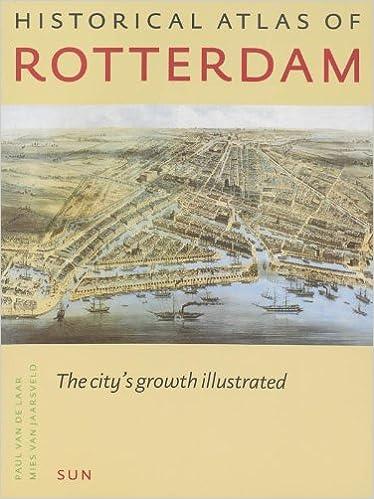 Como Descargar Torrents Historical Atlas Of Rotterdam: The City's Growth Illustrated Paginas De De PDF