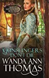 img - for Gunslingers Don't Die (Brides of Sweet Creek Ranch) (Volume 2) book / textbook / text book
