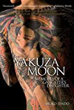 Download Yakuza Moon: Memoirs of a Gangster's Daughter by Shoko Tendo (2012-09-07) in PDF ePUB Free Online
