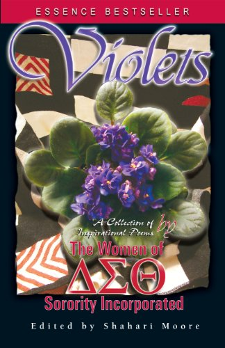 Violets: A Collection of Inspirational Poems by the Women of Delta Sigma Theta Sorority, - Violet Collection