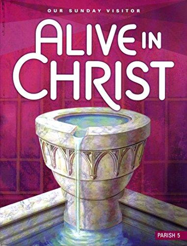 Alive in Christ Grade 5 Parish edition -