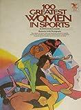 100 Greatest Women in Sports, Phyllis Hollander, 0448133679