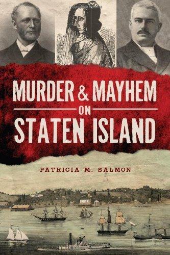 Murder & Mayhem on Staten Island by Salmon, Patricia M. (2013) Paperback