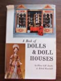 img - for A book of dolls & doll houses, book / textbook / text book