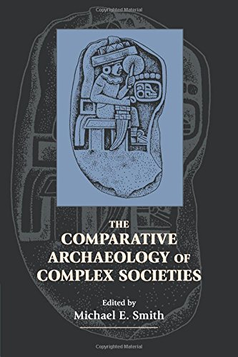 Read Online The Comparative Archaeology of Complex Societies pdf epub