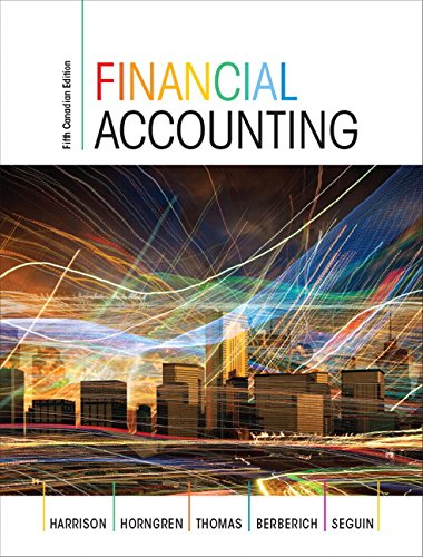 Financial Accounting, Fifth Canadian Edition (5th Edition)