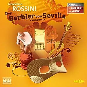 Der Barbier von Sevilla (Oper erzählt als Hörspiel mit Musik) Hörspiel