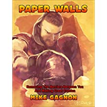 Paper Walls: Removing the Barriers Between you and Making Great Comics