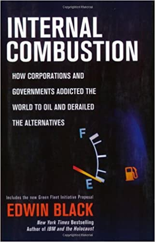 Internal Combustion: How Corporations and Governments ...