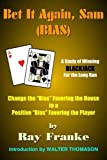 img - for Bet It Again, Sam (BIAS) by Ray Franke (2004-09-03) book / textbook / text book