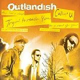 Outlandish - Callin' U