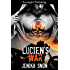 Lucien's War (The Brothers of Menace MC series Book 3)