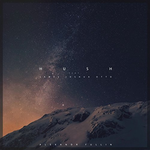 Otto Single (Hush (feat. James Joshua Otto) -)