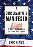 A Conservative's Manifesto, Eric Hines, 1469160323