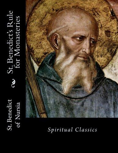 St. Benedict's Rule for Monasteries: Spiritual Classics