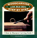 Woodcarving with Rick Butz: How to Sharpen Carving Tools (Woodcarving Step by Step With Rick Butz)