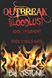 img - for Outbreak Bloodlust Book I Piedmont and Book II Hell's Gate book / textbook / text book