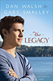 The Legacy (The Restoration Series Book #4): A Novel: Volume 4
